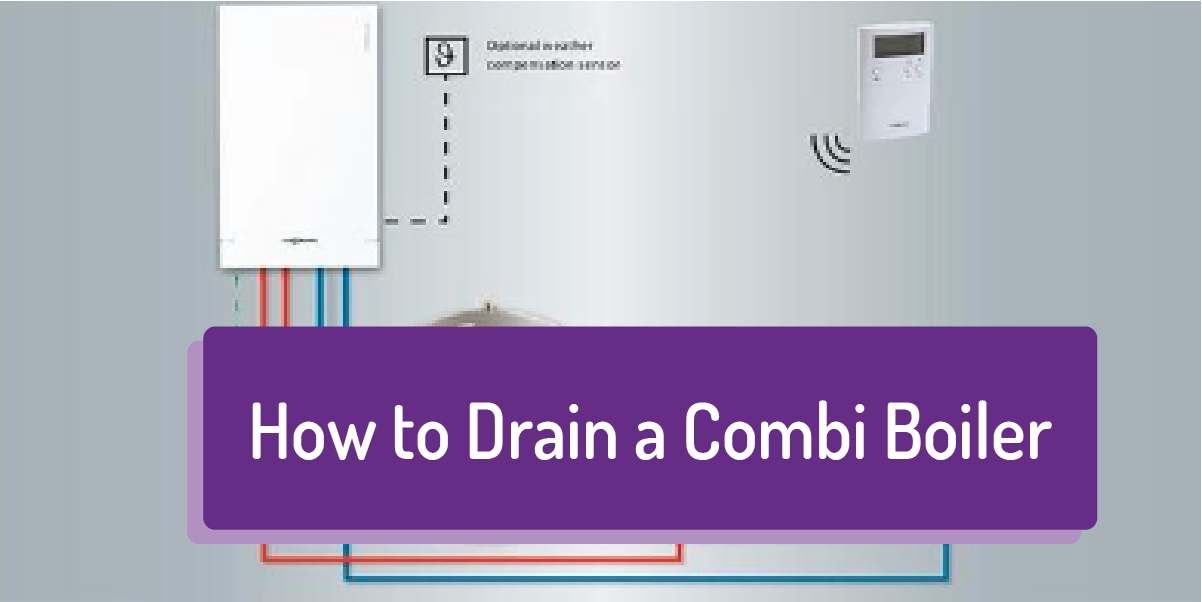 How to drain a combi boiler