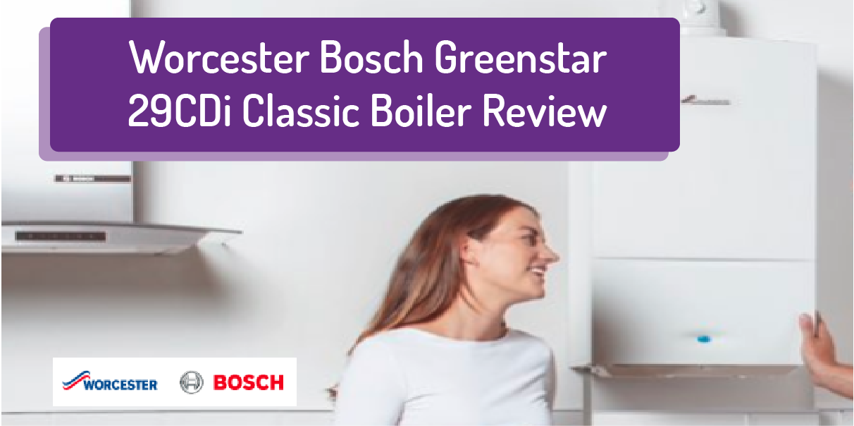 Worcester Bosch Greenstar 29CDi Review