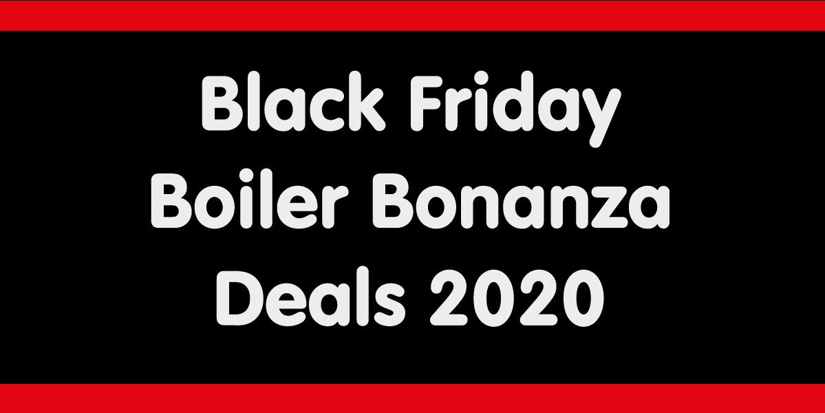 Black Friday Boiler Deals