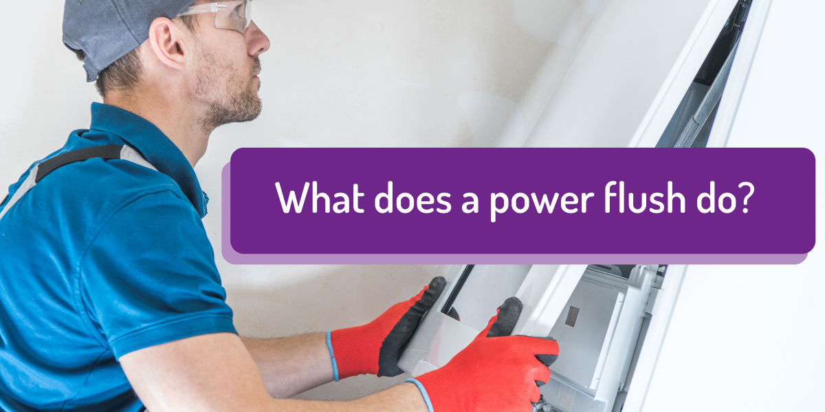 What Does a Power Flush Do?