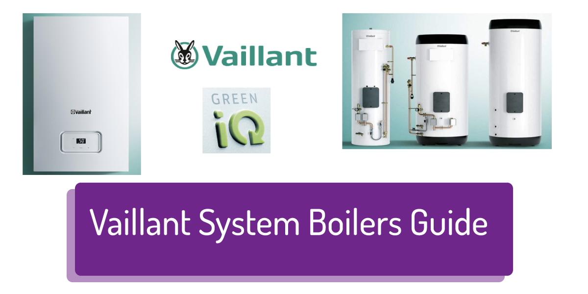 vaillant system boilers buying guide