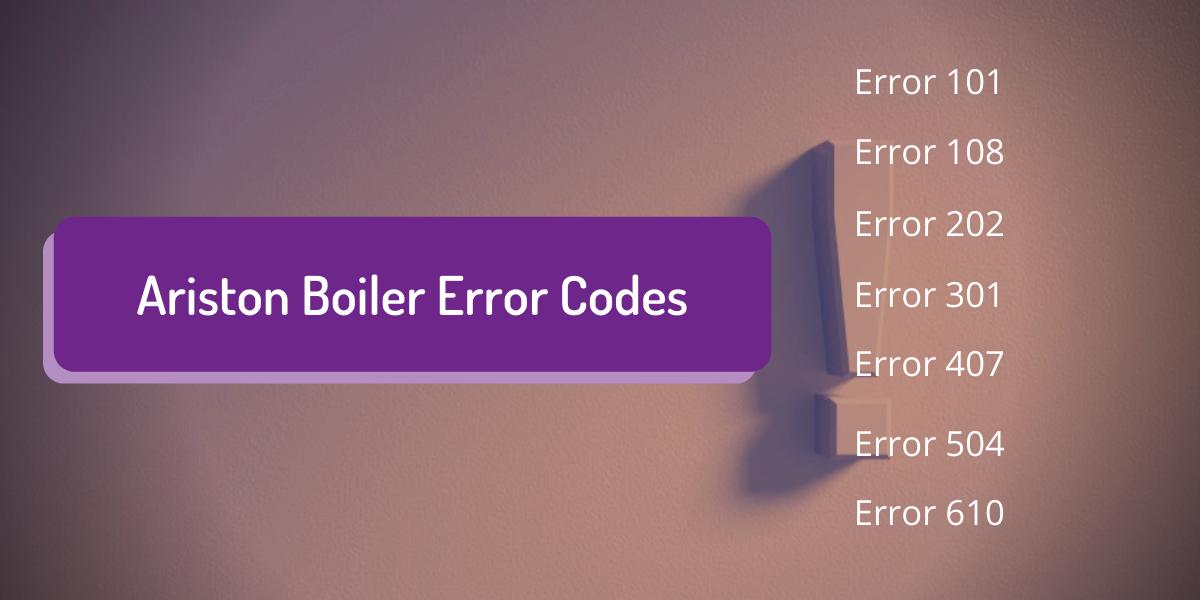 Ariston Boiler Error Codes [2021 Updated]
