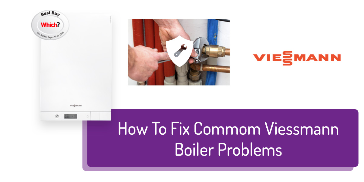 How To Fix Common Viessmann Boiler Problems