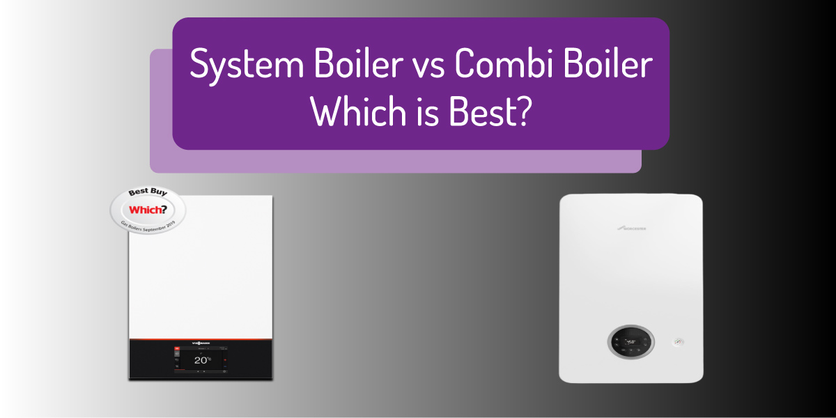 System Boiler vs Combi Boiler – Which Is Best?