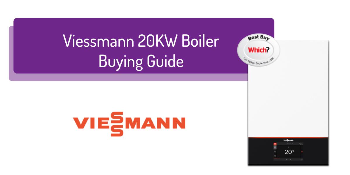 viessmann 20kw boiler buying guide