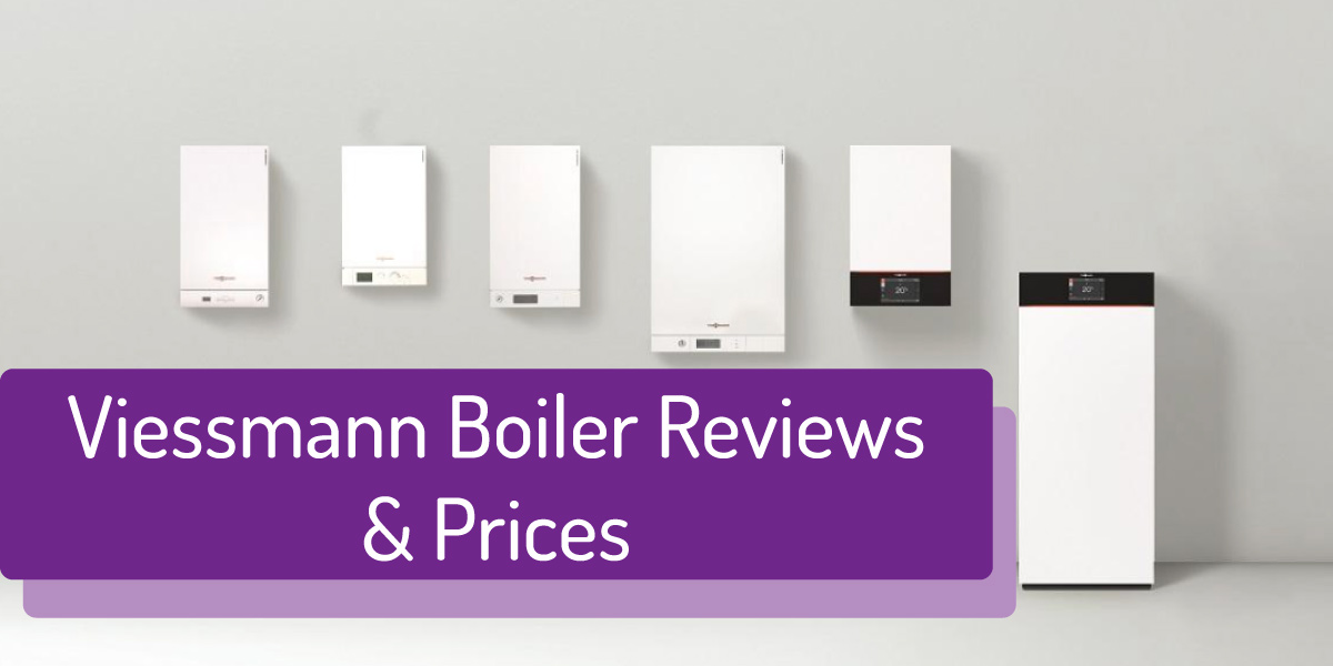 The Complete Guide to Viessmann Boilers (Prices, Reviews, and More)
