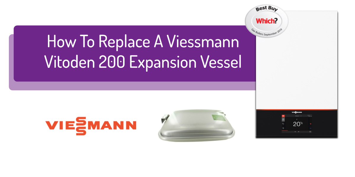 How To Replace A Viessmann Vitodens 200 Expansion Vessel