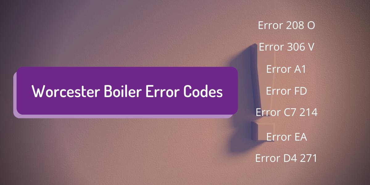 Worcester Boiler Error Codes [Full 2021 List]